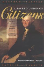 Cover of: A sacred union of citizens by Matthew Spalding