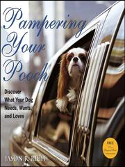 Cover of: Pampering Your Pooch by Jason R. Rich