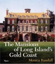 The mansions of Long Island's gold coast by Monica Randall