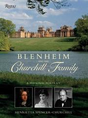 Blenheim And the Churchill Family by Henrietta Spencer-Churchill