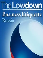 Business Etiquette - Russia by Charles McCall