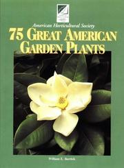 American Horticultural Society 75 great American garden plants