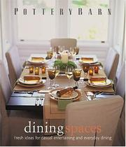 Pottery Barn Dining Spaces (Pottery Barn Design Library) PDF