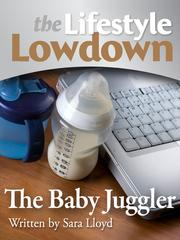 The Baby Juggler by Sara Lloyd
