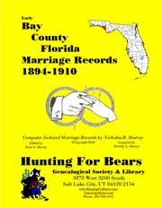 Early Bay County Florida Marriage Records 1894-1910 by Nicholas Russell Murray