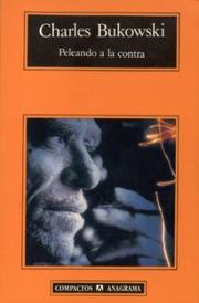 Cover of: Peleando a la Contra by Charles Bukowski