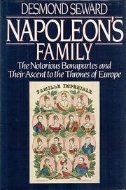 Napoleon's family by Desmond Seward