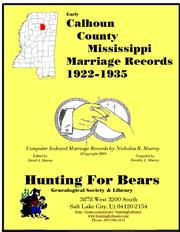 Early Calhoun County Mississippi Marriage Records 1922-1935 by Nicholas Russell Murray