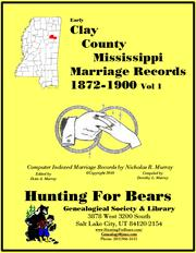 Early Clay County Mississippi Marriage Records Vol 1 1872-1900 PDF
