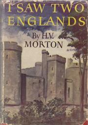 I saw two Englands by H. V. Morton