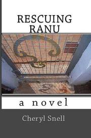 Rescuing Ranu by Cheryl Snell