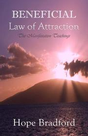 Beneficial Law of Attraction by Hope Bradford