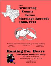 Early Armstrong County Texas Marriage Records 1966-1975 by Nicholas Russell Murray