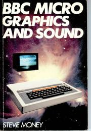 BBC Micro Graphics & Sound by Steve Money