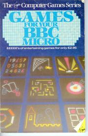 Games for your BBC Micro by Alex Gollner