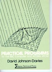 Practical Programs For The BBC Micro And Acorn Atom by David Johnson-Davies