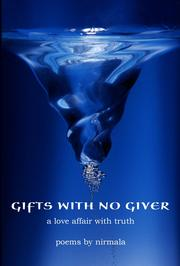 Gifts with No Giver by Nirmala