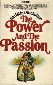Cover of: The Power and the Passion by Christina Nicholson