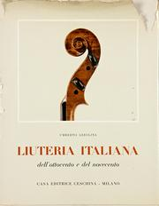 Liuteria italiana dell&#39;Ottocento e del Novecento by Umberto Azzolina