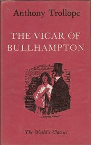 Cover of: The vicar of Bullhampton by by Anthony Trollope