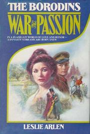 War and Passion by Leslie Arlen