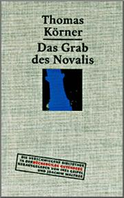 Das Grab des Novalis by Thomas Krner