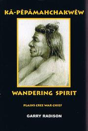 Wandering Spirit by Garry Radison