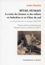BETAIL HUMAIN: La traite des femmes et des enfants en Indochine et en Chine du sud PDF