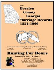 Early Berrien County Georgia Marriage Records 1851-1900 by Nicholas Russell Murray