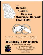 Early Brooks County Georgia Marriage Records 1859-1895 by Nicholas Russell Murray
