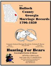 Early Bulloch County Georgia Marriage Records 1796-1850 by Nicholas Russell Murray