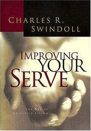 Improving your serve by Charles R. Swindoll