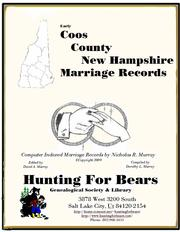 Early Coos County New Hampshire Marriage Records by Nicholas Russell Murray