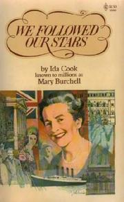 We Followed Our Stars by Ida Cook, Mary Burchell