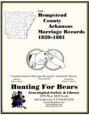 Early Hempstead County Arkansas Marriage Records 1819-1929 by Nicholas Russell Murray