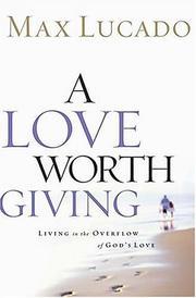 A Love Worth Giving PDF