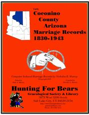 Early Coconino County Arizona Marriage Index 1830-1943 4 Vols by Nicholas Russell Murray, Dorothy Ledbetter Murray