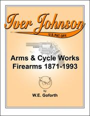 Iver Johnson's arms & cycle works firearms 1871-1993 PDF