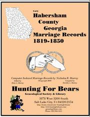 Early Habersham County Georgia Marriage Records 1819-1850 by Nicholas Russell Murray