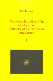 The molecularization of the world picture, or the rise of the Universum Arausiacum by Henk Kubbinga