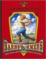 Cover of: Game 1 (Barnstormers) by Loren Long
