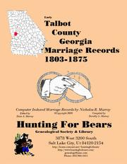 Early Talbot County Georgia Marriage Records 1803-1875 by Nicholas Russell Murray