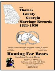 Early Thomas County Georgia Marriage Records 1821-1930 by Nicholas Russell Murray