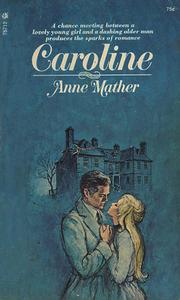 Caroline by Anne Mather