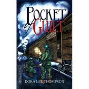 Pocket of Guilt by Dora Lee Thompson