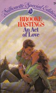 An act of love by Brooke Hastings