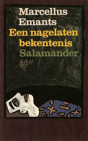 Een nagelaten bekentenis by Marcellus Emants