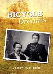 Bicycle Dreams by Joseph W. Michels
