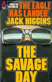 Savage Day by Jack Higgins