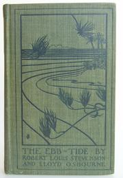 Cover of: The  ebb tide by Robert Louis Stevenson